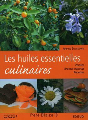 Les huiles essentielles culinaires - Livre - EQUINOXE EDITIONS