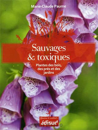 Sauvages & toxiques - Livre - EQUINOXE EDITIONS