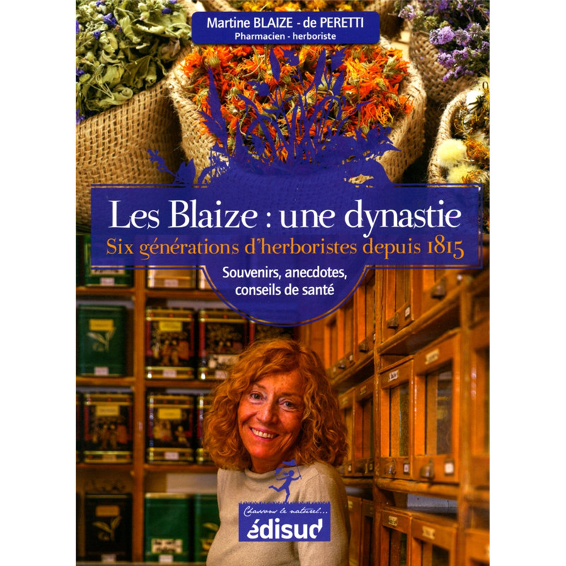 Les Blaize : une dynastie - Livre - EQUINOXE EDITIONS