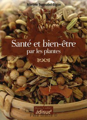 Sante & bien-etre par Les plantes - Livre - EQUINOXE EDITIONS